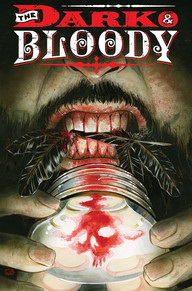 The Dark and Bloody #1 cover