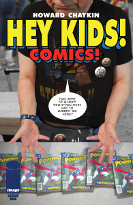 Hey Kids! Comics! by Howard Chaykin Published by Image Comics