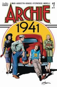 Archie 1941 Mark Waid Brian Augustyn Peter Krause Archie Comics