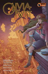 Olivia Twist #1, Darin Strauss, Adam Dalva, Emma Vieceli, Karen Berger, Berger Books, Dark Horse Comics, Oliver Twist, comic book, Charles Dickens