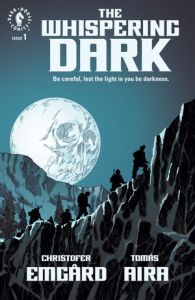 The Whispering Dark Christopher Emgard Tomas Aira Dark Horse Comics horror cosmic comic book