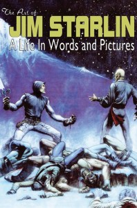 The Art of Jim Starlin A Life in Words And Pictures Aftershock Comics