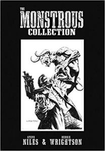The Monstrous Collection of Steve Niles and Bernie Wrightson comic book IDW collection Holiday Gift Guide horror