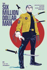 The Six Million Dollar Man, Christopher Hastings, David Hahn, Dynamite Comics, comic books, first issue, television, TV, action, adventure, Steve Austin, Lee Majors