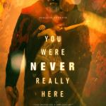 You Were Never Really Here R 2017