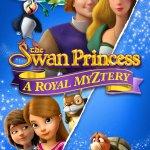 The Swan Princess: A Royal Myztery 2018