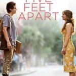 Five Feet Apart PG-13 2019