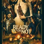 Ready or Not R 2019