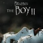 Brahms: The Boy II PG-13 2020