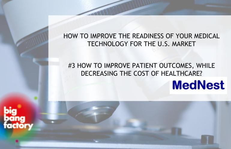 #3 How to improve patient outcomes, while decreasing the cost of healthcare?