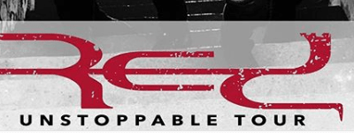 """RED's """"Unstoppable Tour"""" tickets on sale now."""