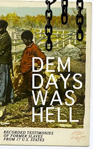 Dem Days was Hell - black history books on kindle