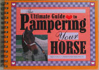 Guide to Pampering Your Horse
