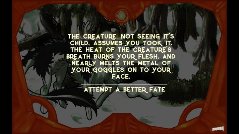 Failure isn't the end in this adventure, nor an impediment to anything but the passage of time. The descriptions of your demise usually serve as motivation to get things right on the first try, however.