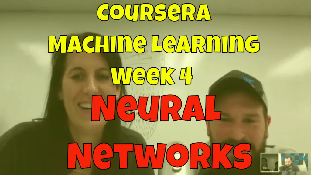 Machine Learning Andrew Ng – Week 4
