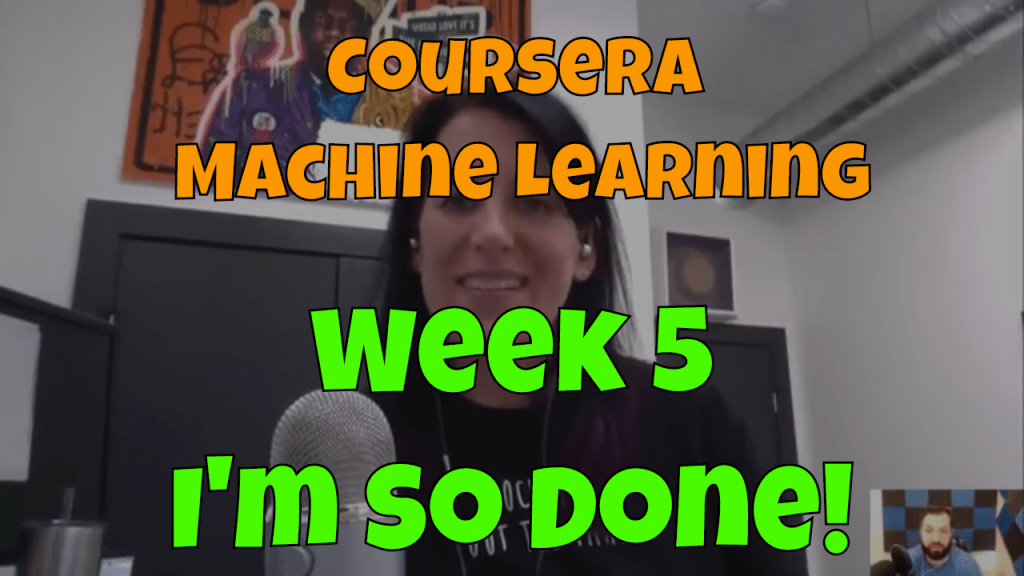 Machine Learning Andrew Ng – Week 5