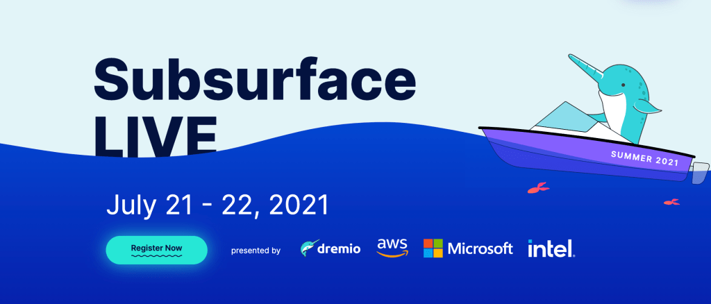 Subsurface: The Cloud Data Lake Conference is Right Around the Corner! Here's Why I am Excited!