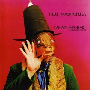 Captain_Beefheart_And_His_Magic_Band_-_Trout_Mask_Replica
