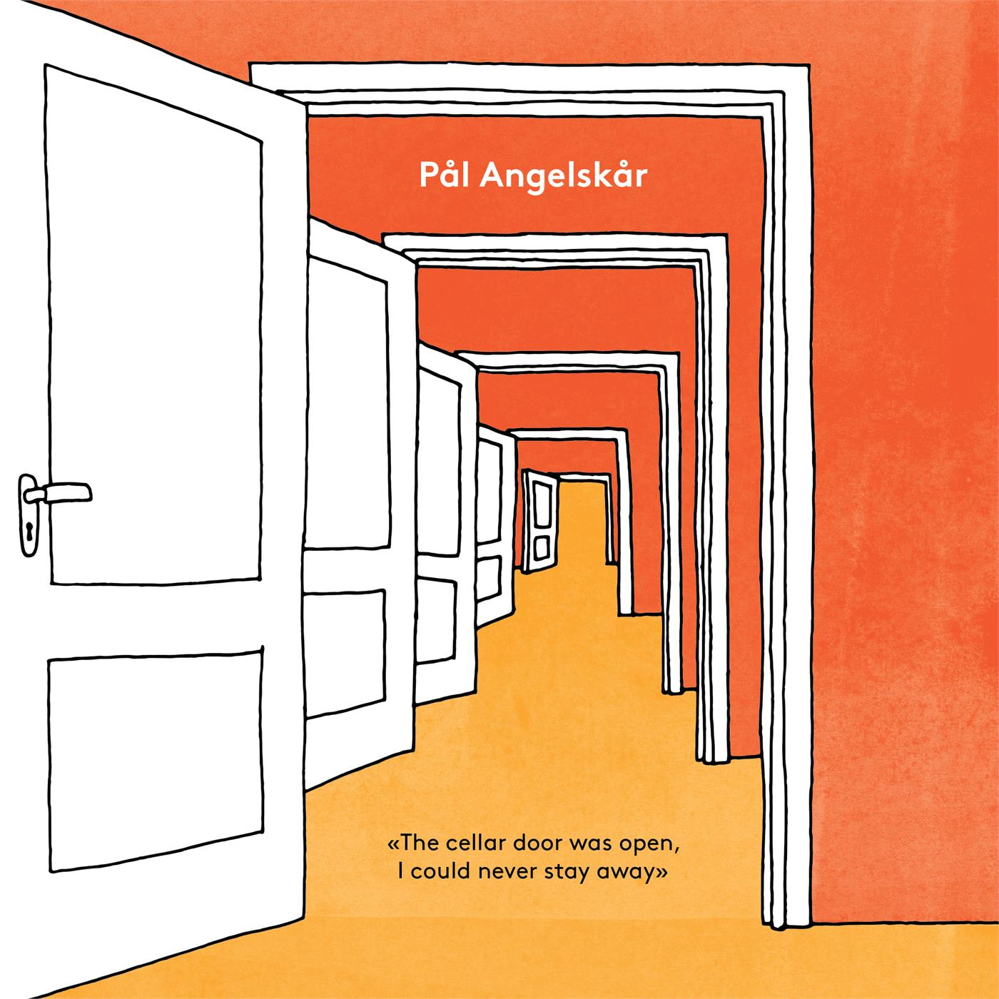 VOW200LP Voices of Wonder Pål Angelskår The Cellar Door Was Open, I Could...(LP)