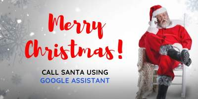 Android users can Call Santa using Google Assistant on your phone ? 5