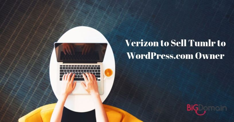 Verizon to Sell Tumblr to WordPress.com Owner 1