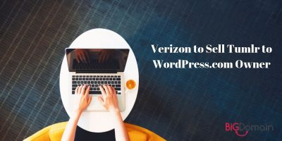 Verizon to Sell Tumblr to WordPress.com Owner 10