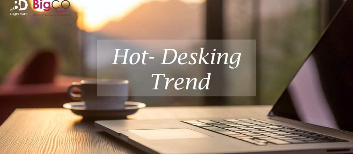 Work Cultures Latest Trend - Hot Desking