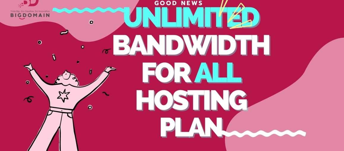 All CPanel Hosting Plans - Unlimited bandwidth till 30th Sept 2021