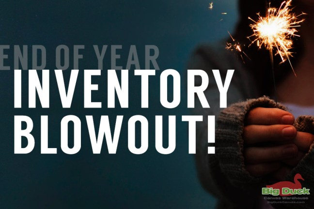 Year End Inventory Blowout at Big Duck Canvas Warehouse
