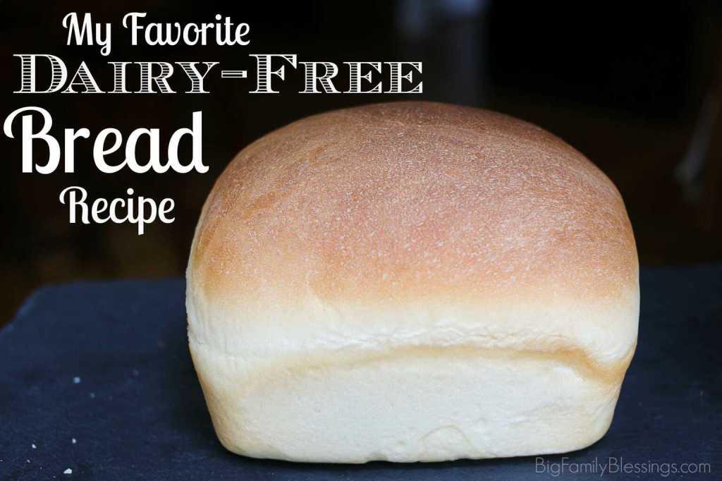 Dairy-Free Bread Recipe