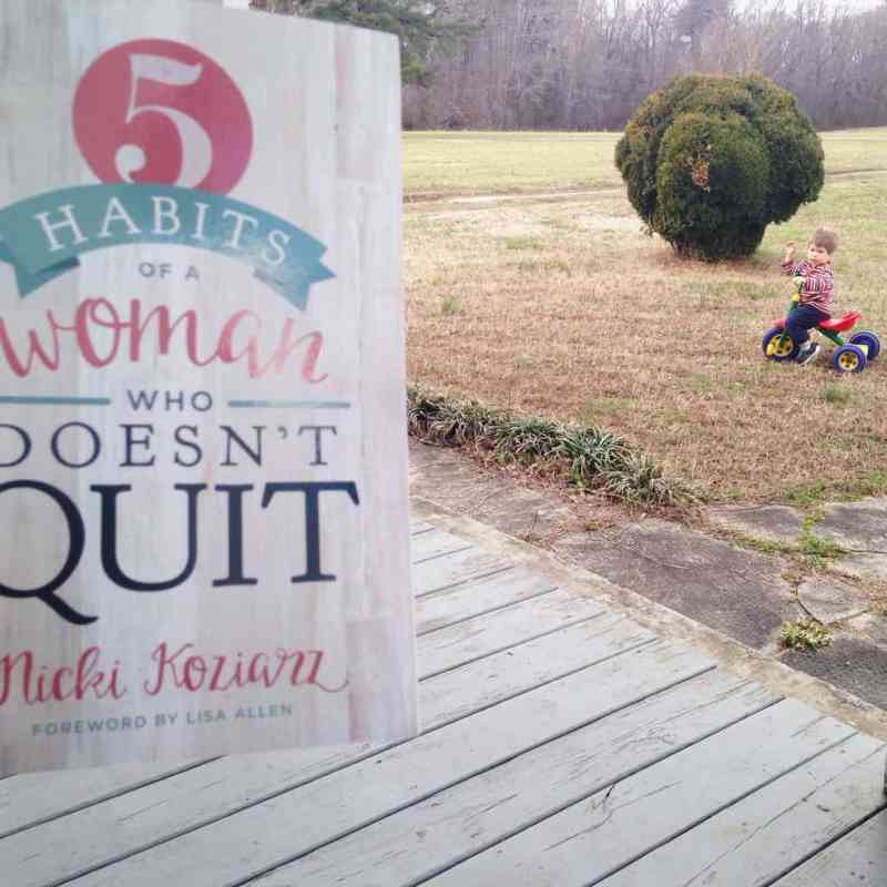 5 Habits of a Woman Who Doesn't Quit {Giveaway}