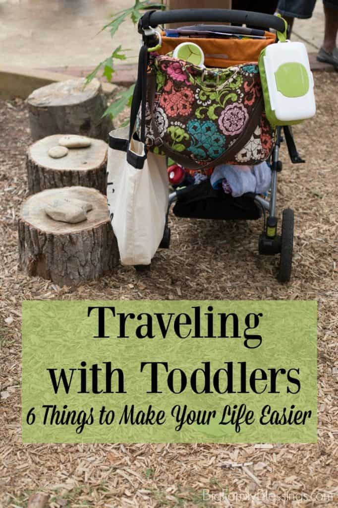 Traveling with Toddlers - 6 Things to Make Your Life Easier