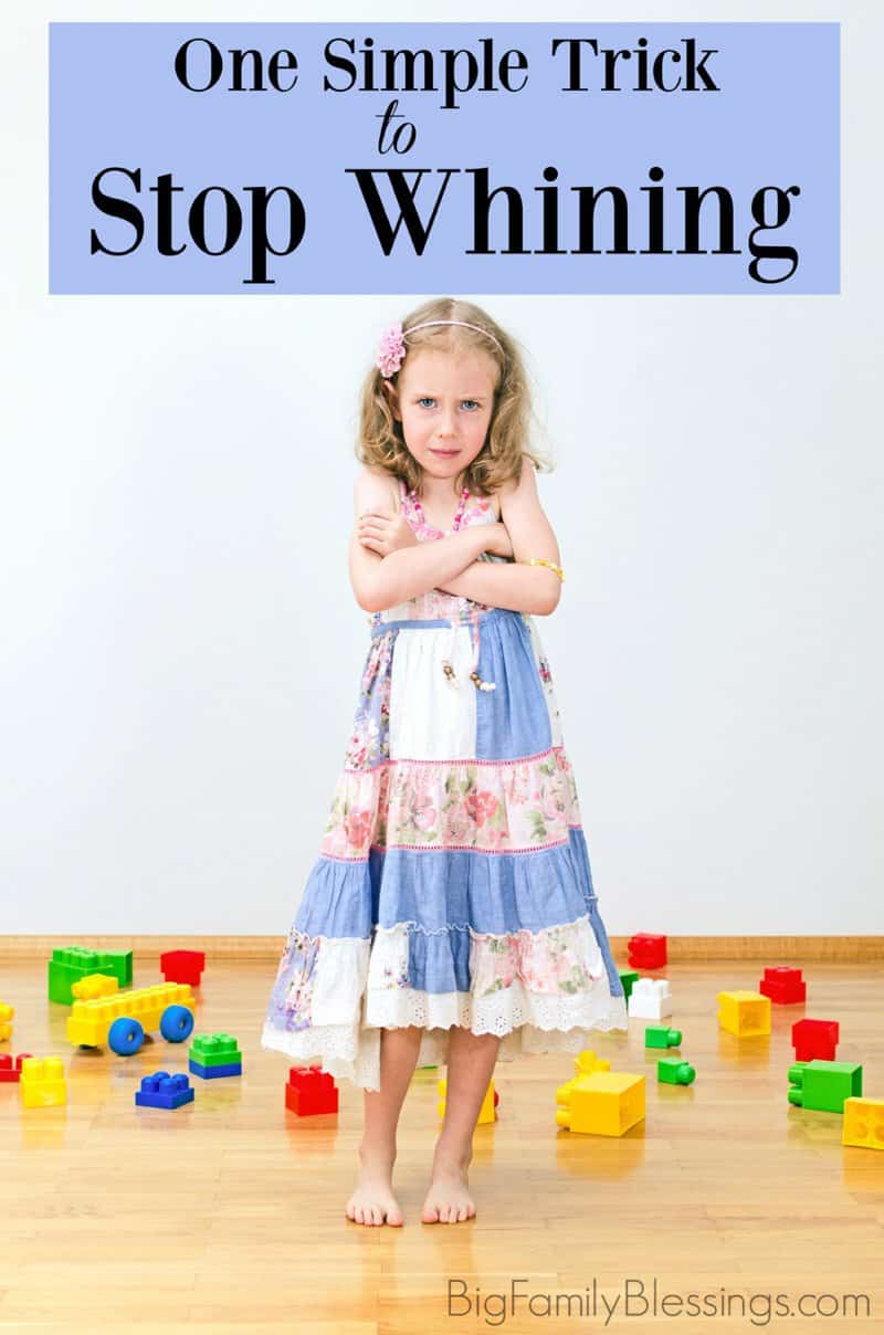 One Simple Trick To Stop Whining - one simple sentence could significantly decrease, or even stop your child from whining