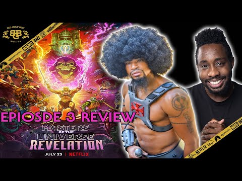 """Masters of the Universe: Revelation Episode 3 """"The Most Dangerous Man in Eternia"""" SPOILER Review"""