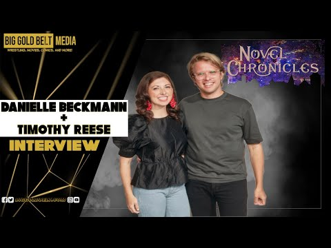 Danielle Beckmann & Timothy Reese Interview (2021) | Novel Chronicles