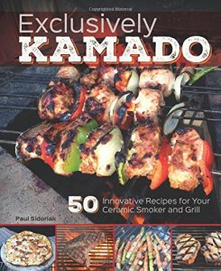 Exclusively-Kamado-50-Innovative-Recipes-for-your-Ceramic-Smoker-and-Grill-0