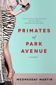 Primates of Park Avenue: A Review