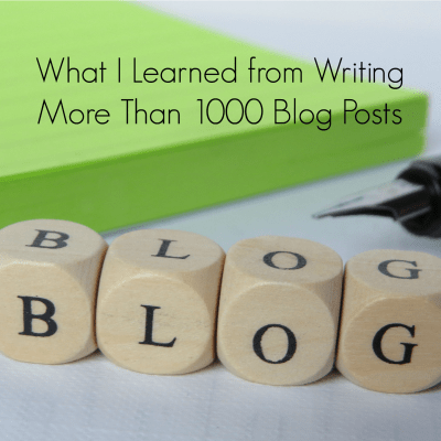10 Lessons from Writing More Than 1000 Blog Posts