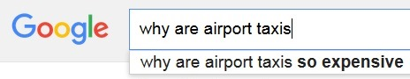 Why are airports taxis - Google autocomplete