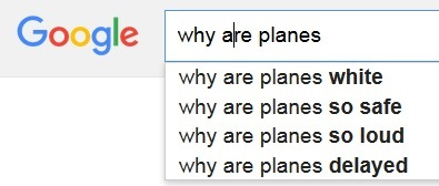 Why are planes - Google autocomplete