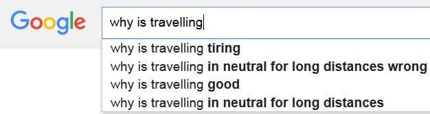 Why is travelling - Google autocomplete