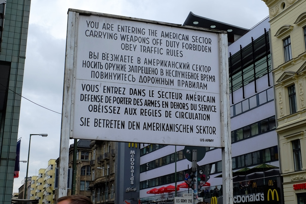 Original Checkpoint Charlie Signage for when you entered West Berlin