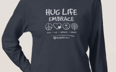 Apparel – Hug Life! Embrace Peace ∞ Love ∞ Happiness ∞ Kindness (on dark)