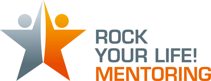 ROCK YOUR LIFE! Mentoring