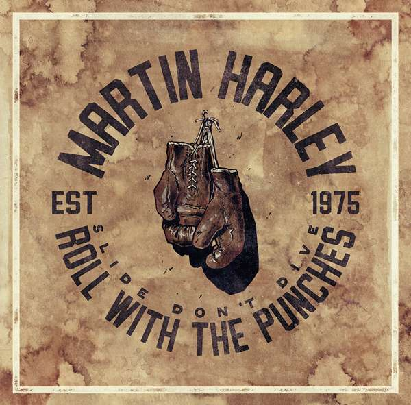 """Martin Harley Wins Universal Praise For His New Offering """"Roll With The Punches"""""""