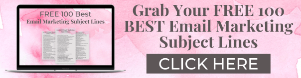Grab Your FREE 100 BEST Email Marketing Subject Lines