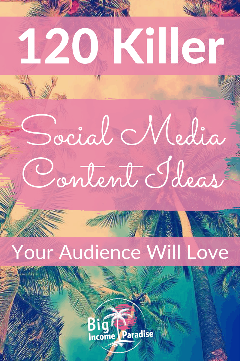 Are you wondering what to post on your social media profiles? It can be tough to be consistent and figure out what to post. Here are 120 different Social Media content ideas perfect for business owners, bloggers, and solopreneurs. Social media marketing will be so much easier with these content ideas. You will stop struggling with what to post every day. Check out these killer Social Media Content Ideas. #BigIncomeParadise #SocialMediaMarketing #SocialMediaTips #contentmarketing #contentideas