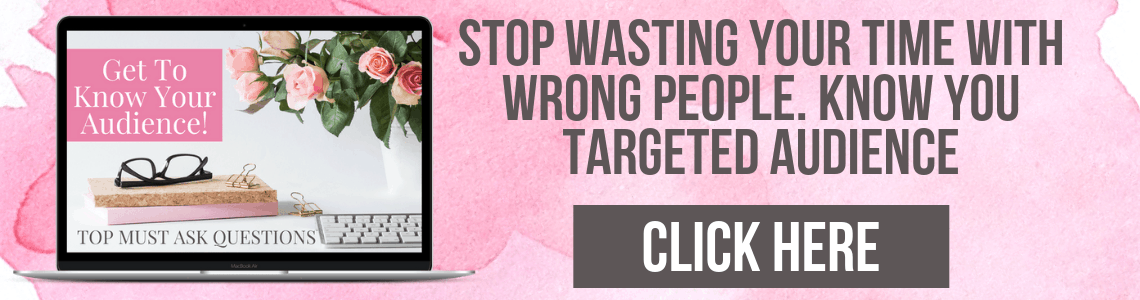 STOP Wasting Your Time With Wrong People! Get These TOP Questions You Have To Ask Yourself Before You Start Marketing Your Products Or Service.