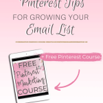 The Best Pinterest Tips For Growing Your Email List