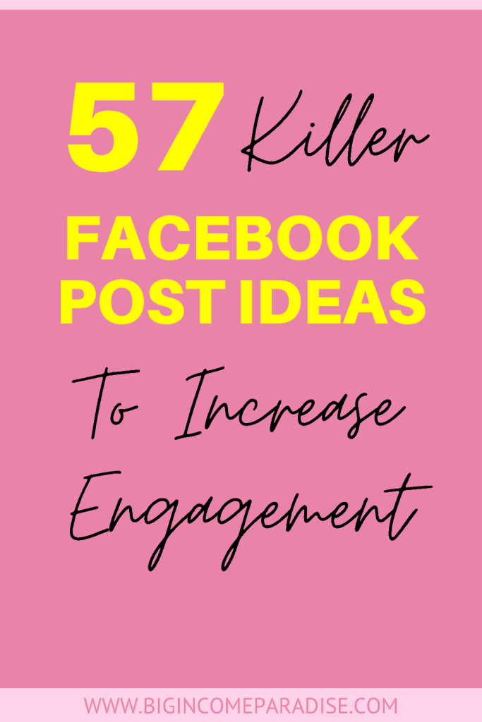 57 Facebook Post Ideas To Increase Engagement